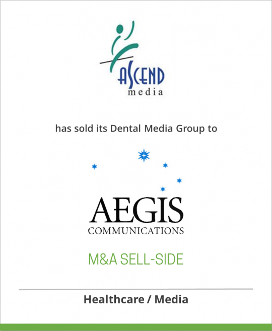Ascend Media LLC has sold its Dental Media Group to Aegis Communications LLC