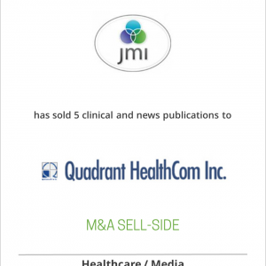 Jobson Medical Information has sold 5 clinical and news publications to Quadrant HealthCom, Inc.
